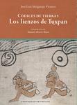 Códices de tierras: los lienzos de Tuxpan