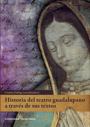 Historia del teatro guadalupano a través de sus textos
