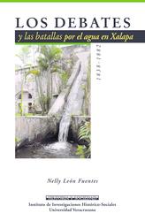 Los debates y las batallas por el agua en Xalapa, 1838-1882