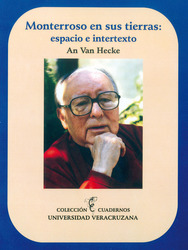 Monterroso en sus tierras: espacio e intertexto