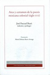 Arco y certamen de la poesía mexicana colonial (siglo XVII)