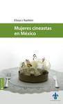 Mujeres cineastas en México. El otro cine