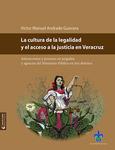 La cultura de la legalidad y el acceso a la justicia en Veracruz