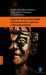 Aspectos de la modernidad latinoamericana: rupturas y discontinuidades