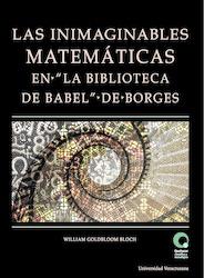 """Las inimaginables matemáticas en """"La Biblioteca de Babel"""" de Borges"""