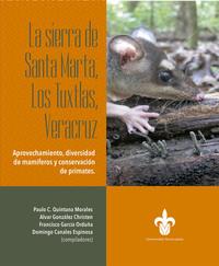 La sierra de Santa Marta, Los Tuxtlas, Veracruz