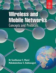 Wireless And Mobile Networks: Concepts And Protocols