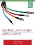 Fiber-Optic Communication: Systems and Components