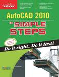 AutoCAD 2010 in Simple Steps