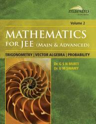 Cover image of Wiley's Mathematics for JEE (Main & Advanced): Trigonometry, Vector Algebra, Probability, Vol 2