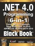 .NET 4.0 Programming (6-in1) Black Book
