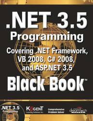 Cover image of .NET 3.5 Programming Black Book covering .NET Framework VB 2008, C# 2008 and ASP.NET 3.5