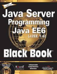 Cover image of Java Server Programming Java EE 6 (J2EE 1.6), Black Book