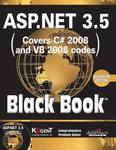 ASP.NET 3.5: Covers C#  and VB 2008 Codes, Black Book, Beginners ed