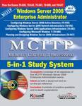 MCITP: 5-in-1 Study System, Windows Server 2008 Enterprise Administrator, 2011ed