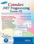 Comdex .NET Programming Course Kit: Revised & Upgraded