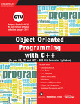Object Oriented Programming with C++ (As per CE, IT and ICT-B.E 4th Semester Syllabus)