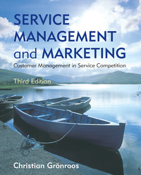 Service Management and Marketing: Customer Management in Service Competition, 3ed