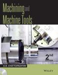 Machining and Machine Tools, 2ed
